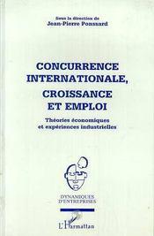 Concurrence Internationale, Croissance Et Emploi - Intérieur - Format classique