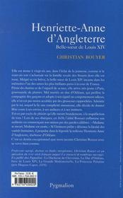Henriette-Anne D'Angleterre ; Belle-Soeur De Louis Xiv - 4ème de couverture - Format classique