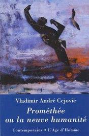 Promethée ou la neuve humanité - Intérieur - Format classique