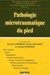 Pathologie microtromatique du pied - Couverture - Format classique