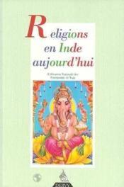 Religions En Inde Aujourd'Hui - Couverture - Format classique