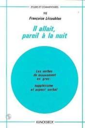 Il Allait,Pareil A La Nuit - Couverture - Format classique