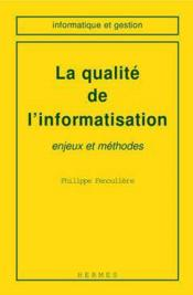 Vente  La Qualite De L'Informatisation  - Collectif