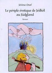 Le périple érotique de Jédköl au Jüdgland - Intérieur - Format classique