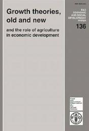 Growth theories old and new and the role of agriculture in economic development n.136 - Couverture - Format classique