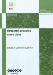 Vente  Management des unites commerciales - brevet de technicien superieur  - Collectif - France