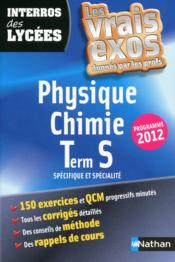 Interros Des Lycées T.32 ; Physique-Chimie ; Terminale S ; Spécifique Et Spécialité - Couverture - Format classique