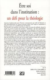 Revue D'Ethique Et De Theologie Morale ; Etre Soi Dans L'Institution ; Un Défi Pour La Théologie - 4ème de couverture - Format classique