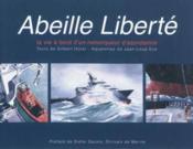 Abeille liberte - la vie a bord d'un remorqueur d'assistance - Couverture - Format classique