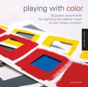 Playing With Color /Anglais - Couverture - Format classique