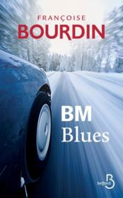Vente  B.M. blues  - Francoise Bourdin