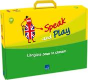 Vente livre :  Speak And Play ; Cp ; Fichier Ress+Flashcards+Posters+Storytime+Cd  - Collectif