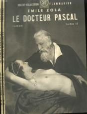 Le Docteur Pascal. En 2 Tomes. Collection : Select Collection N° 23 + 24 - Couverture - Format classique