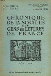 CHRONIQUE DE LA SOCIETE DES GENS DE LETTRES DE FRANCE N°4, 87e ANNEE ( 4e TRIMESTRE 1952) - Couverture - Format classique