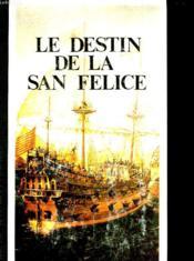 Le Destin De La San-Felice - Couverture - Format classique