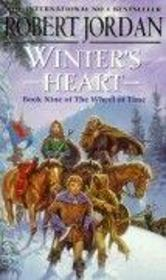Vente livre :  WINTER''S HEART - THE WHEEL OF TIME V.9  - Robert Jordan