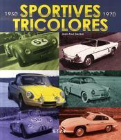 Sportives tricolores, 1950-1970 - Intérieur - Format classique