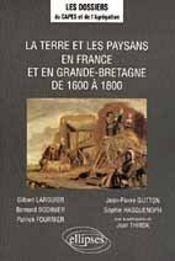 La Terre Et Les Paysans En France Et En Grande-Bretagne De 1600 A 1800 - Intérieur - Format classique