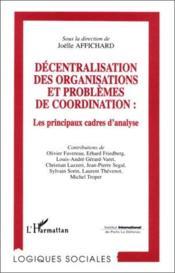 Décentralisation des organisations et problèmes de coordination : les principaux cadres d'analyse - Couverture - Format classique