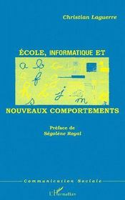 Ecole Informatique Et Nouveaux Comportements - Couverture - Format classique