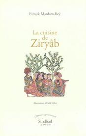La cuisine de Ziryab ; chroniques gastronomiques - Intérieur - Format classique