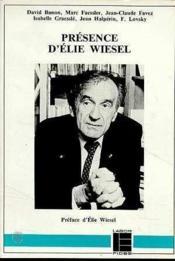 Presence D'Elie Wiesel - Couverture - Format classique