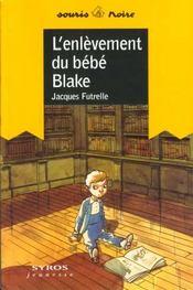 Enlevement De Bebe Blake - Intérieur - Format classique