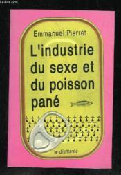 L'Industrie Du Sexe Et Du Poisson Pane - Couverture - Format classique