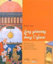Les sciences dans l'islam - Couverture - Format classique