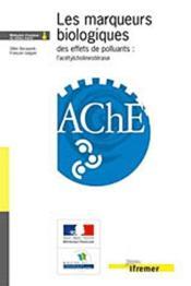 Les Marqueurs Biologiques Des Effets De Polluants : L'Acetylcholinesterase - Couverture - Format classique