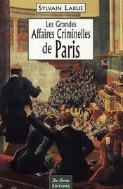 Paris Grandes Affaires Criminelles - Intérieur - Format classique