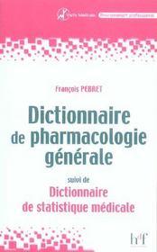 Dictionnaire De Pharmacologie Generale ; Dictionnaire De Statistique Medicale - Intérieur - Format classique