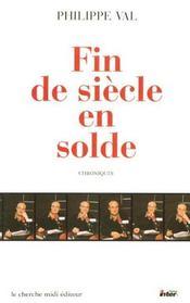 Fin De Siecle En Solde ; Chroniques - Intérieur - Format classique