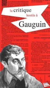 Vente livre :  La critique hostile à Gauguin  - Collectif
