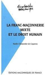 De la franc-maçonnerie mixte et le droit humain - Couverture - Format classique