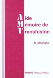 Aide Memoire De Transfusion - Couverture - Format classique