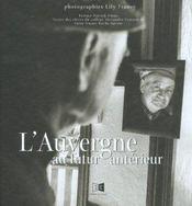 Auvergne Au Futur Anterieur (L') - Intérieur - Format classique