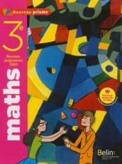 NOUVEAU PRISME ; mathématiques ; 3ème ; manuel de l'élève - Couverture - Format classique