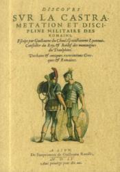 Discours sur la castramétation et discipline militaire des romains - Couverture - Format classique