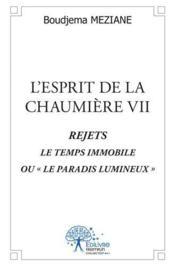 L'Esprit De La Chaumiere Vii - Couverture - Format classique