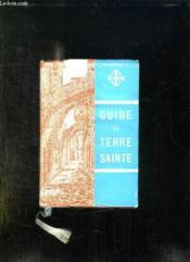 GUIDE DE SAINTE TERRE. 2em EDITION REVUE ET CORRIGEE. - Couverture - Format classique