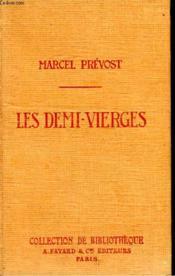 Les Demi-Vierges. Collection De Bibliotheque N° 31. - Couverture - Format classique