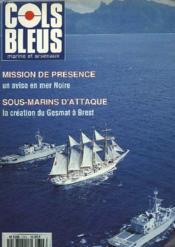 COLS BLEUS. HEBDOMADAIRE DE LA MARINE ET DES ARSENAUX N°2315 DU 19 ET 26 AOÛT 1995. PERIPLE EN MER NOIRE DU COMMANDANT BIROT par LE CF VALENTINI ET L'ASPIRANT St-BLANQUAT / LE COMMANDANT BLAISON A TUNIS par L'ASPIRANT MED. ROUVEROUX ET L'ASPIRANTT BRAUNE - Couverture - Format classique