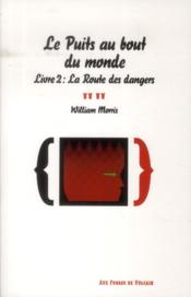 Vente  Puits au bout du monde t. 2 ; la routes des troubles  - William Morris