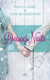 Douces nuits  - Faye Robertson - Ros Clarke