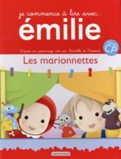 Je commence a lire avec Emilie t.6 ; les marionettes – Pressense, Domitile De
