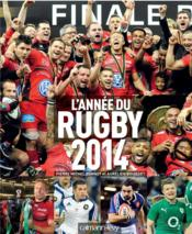 L'annee du rugby 2014