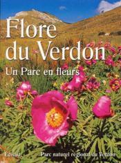Flore du Verdon ; un parc en fleurs - Couverture - Format classique