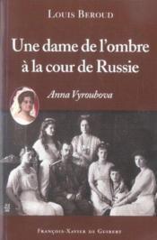 Une Dame De L'Ombre A La Cour De Russie - Couverture - Format classique