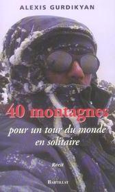 40 Montagnes Pour Un Tour Du Monde En Solitaire - Intérieur - Format classique